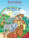 Joël Muller et The Bible Explained to Children - Esther and Other Stories From the Bible - The Old Testament.