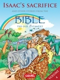 Joël Muller et The Bible Explained to Children - Isaac's Sacrifice and Other Stories From the Bible - The Old Testament.