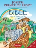 Joël Muller et The Bible Explained to Children - Joseph, Prince of Egypt and Other Stories From the Bible - The Old Testament.
