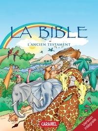 Joël Muller et  Roger De Klerk - La Bible : L'Ancien Testament - Version intégrale.