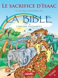 Joël Muller et Roger De Klerk - Le sacrifice d'Isaac et autres histoires de la Bible.