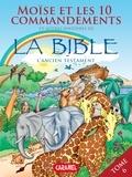 Joël Muller et Roger De Klerk - Moïse, les 10 commandements et autres histoires de la Bible - L'Ancien Testament.