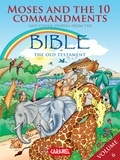 Joël Muller et The Bible Explained to Children - Moses, the Ten Commandments and Other Stories From the Bible - The Old Testament.