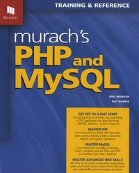 Joel Murach et Ray Harris - Murach's PHP & MySQL.
