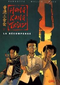 Joël Parnotte et  Rieu - Honk-Kong Triad Tome 2 : La récompense.