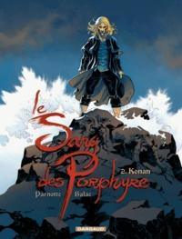 Joël Parnotte et  Balac - Le Sang des Porphyre Tome 2 : Konan.