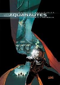 Joël Parnotte et  Rieu - Les Aquanautes Tome 1 : Physilia.
