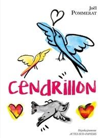 Télécharger des ebooks en pdf Cendrillon 9782330021528 (French Edition) par Joël Pommerat ePub