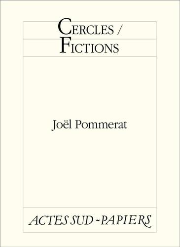 Cercles / Fictions
