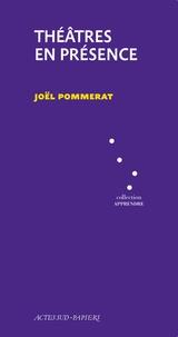 Joël Pommerat - Théâtres en présence.