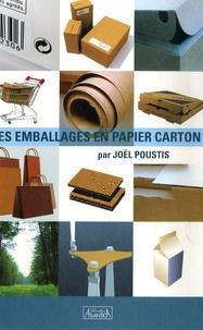 Joël Poustis - Les emballages en papier carton.