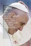 """Joël Pralong - Les divorcés, les remariés invités à la """"joie de l'amour"""" du pape François."""