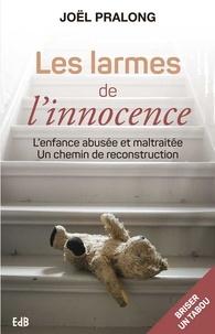 Les larmes de linnocence - Lenfance abusée et maltraitée, un chemin de reconstruction.pdf