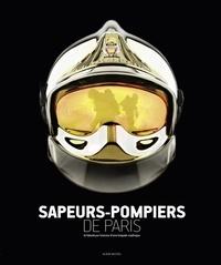 Histoiresdenlire.be Sapeurs-pompiers de Paris - La fabuleuse histoire d'une brigade mythique Image