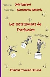 Joël Raffard - Les instruments de l'orchestre.