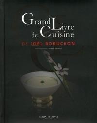 Joël Robuchon - Grand livre de cuisine de Joël Robuchon.