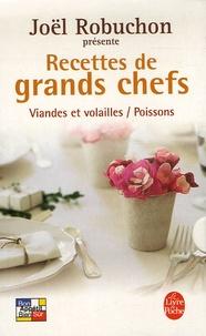 Joël Robuchon et Guy Job - Recettes de grands chefs - Coffret en 2 volumes : Viandes et volailles ; Les Poissons.