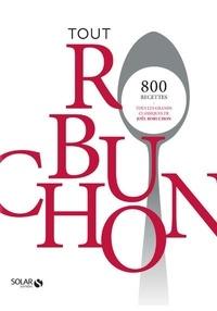 Téléchargement de texte Google Books Tout Robuchon par Joël Robuchon, Vincent Noce 9782263162572  (Litterature Francaise)
