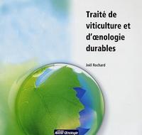 Joël Rochard - Traité de viticulture et d'oenologie durable.