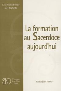 Joël Rochette - La formation au Sacerdoce aujourd'hui.