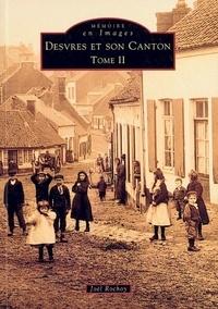 Joël Rochoy - Desvres et son Canton - Tome 2.