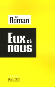 Joël Roman - Eux et nous.