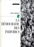 Joël Roman - La Démocratie des individus.