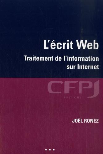 Joël Ronez - L'écrit Web - Traitement de l'information sur Internet.