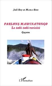 Histoiresdenlire.be Parlons mawinatongo - Le taki-taki revisité - Guyane Image