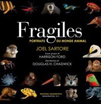 Joel Sartore - Fragiles - Portraits du monde animal.