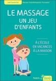 Joël Savatofski - Le massage - Un jeu d'enfants - A l'école, en vacances, à la maison.