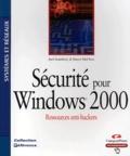 Joel Scambray et Stuart McClure - Sécurité pour Windows 2000.