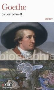 Joël Schmidt - Goethe.
