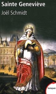 Joël Schmidt - Sainte Geneviève - La fin de la Gaule romaine.