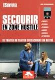 Joël Schuermans - Secourir en zone hostile - Se traiter ou traiter efficacement un blessé.