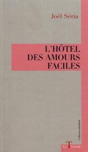 Joël Séria - L'hôtel des amours faciles.