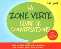 Joel Shaul - La Zone Verte, livre de conversations - Trouver un terrain d'entente dans la conversation pour les enfants dans le spectre autistique.