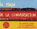 Joel Shaul - Le train de la conversation - Une approche visuelle de la conversation pour les enfants autistes.
