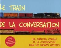 Ucareoutplacement.be Le train de la conversation - Une approche visuelle de la conversation pour les enfants autistes Image