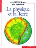 Joël Sommeria et  Collectif - La physique et la Terre.