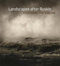 Landscape after Ruskin - Redefining the Sublime.pdf