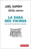 Joël Supéry - La saga des vikings - Une autre histoire des invasions.