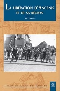 Joël Thiévin - La libération d'Ancénis et de sa région.