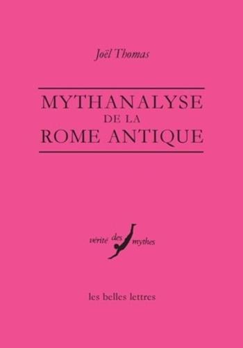 Mythanalyse de la Rome antique