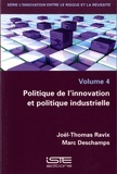 Joël Thomas Ravix et Marc Deschamps - Politique de l'innovation et politique industrielle.