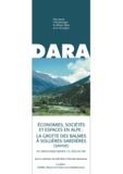 Joël Vital et Pierrette Benamour - Economies, sociétés et espaces en Alpe : la grotte des Balmes à Sollières-Sardières (Savoie) - Du Néolithique moyen 2 à l'Age du fer.