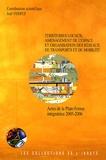 Joël Yerpez - Territoires locaux, aménagement de l'espace et organisation des réseaux de transports et de mobilité - Actes de la plate-forme Intégratrice 2005-2006.