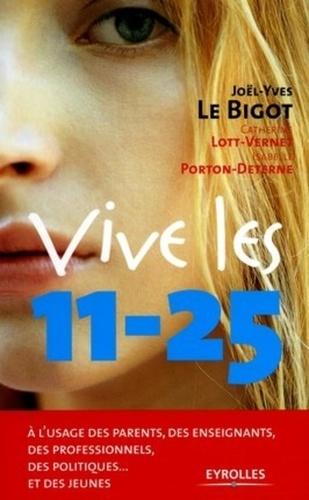 Joël-Yves Le Bigot et Isabelle Porton-Deterne - Vive les 11-25.