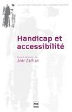 Joël Zaffran - Accessibilité et handicap - Anciennes pratiques, nouvel enjeu.