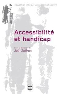 Joël Zaffran - Accessibilité et handicap.